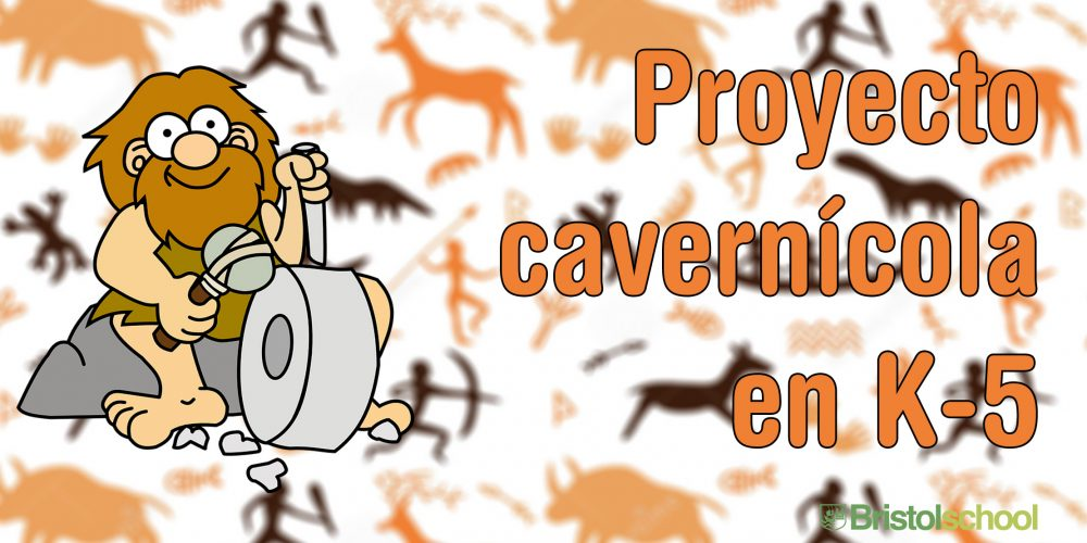 Proyecto cavernícola en K-5