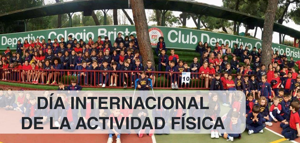 DÍA INT. DE LA ACTIVIDAD FÍSICA